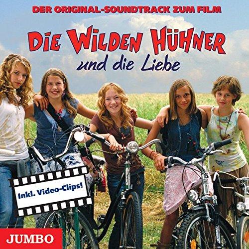 9783833718274: Die wilden Hühner und die Liebe. Soundtrack: Der Original Soundtrack zum Film