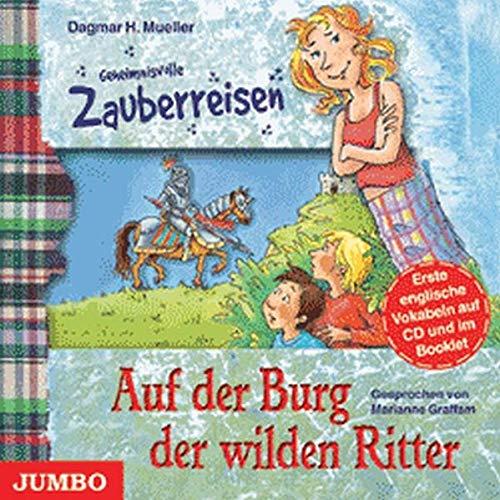 9783833718380: Geheimnisvolle Zauberreisen: Auf der Burg der wilden Ritter