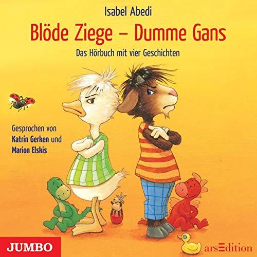 9783833723278: Blöde Ziege - Dumme Gans: Das Hörbuch mit vier Geschichten