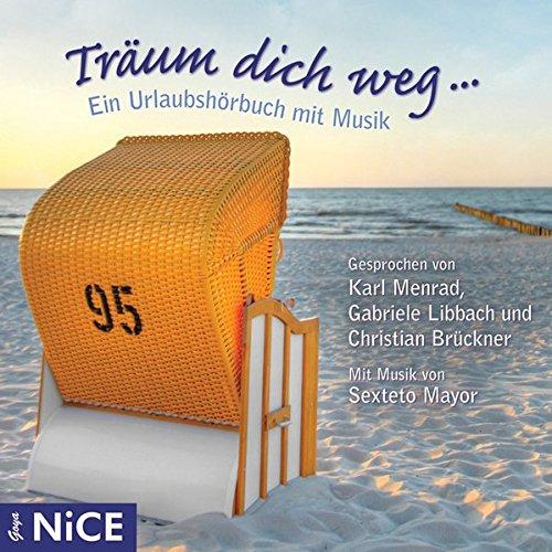 9783833723735: Träum dich weg: Ein Urlaubshörbuch mit Musik