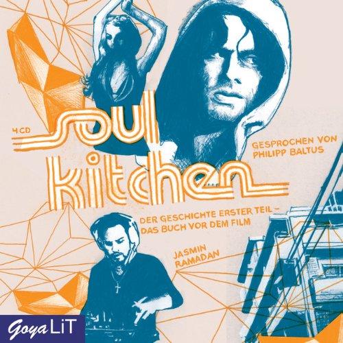 Soul Kitchen. Der Geschichte erster Teil -: Jasmin Ramadan