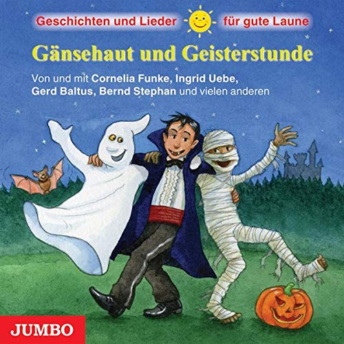 9783833726361: Gänsehaut und Geisterstunde: Geschichten und Lieder für gute Laune