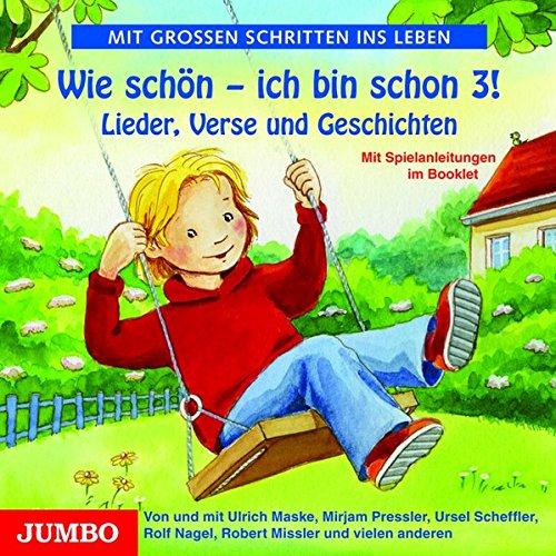 9783833726507: Wie schön - ich bin schon 3!: Lieder, Verse und kleine Geschichten