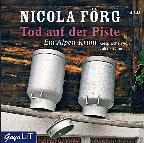 Tod auf der Piste: Ein Alpen-Krimi: Nicola F�rg
