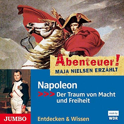 9783833727559: Abenteuer! Maja Nielsen erzählt - Napoleon: Der Traum von Macht und Freiheit