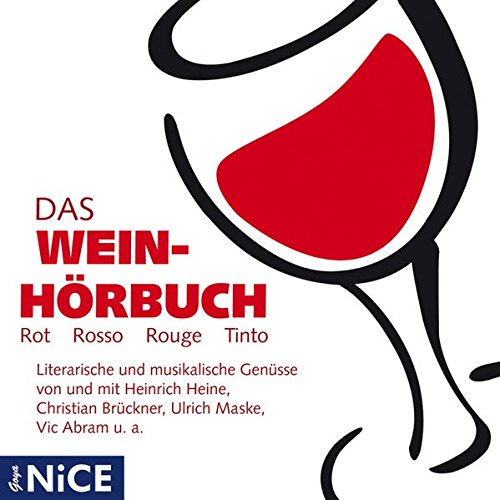 Das Wein-Hörbuch (Rot, Rosso, Rouge, Tinto): Diverse