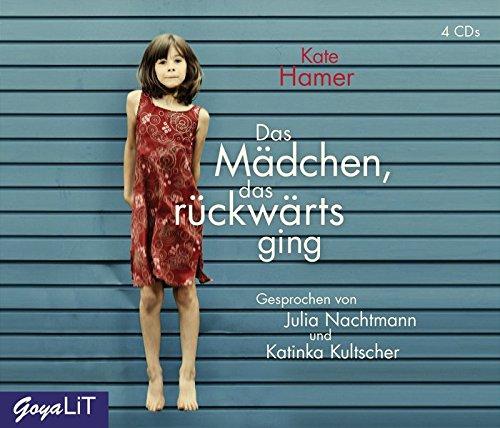 Das Mädchen, das rückwärts ging: Kate Hamer