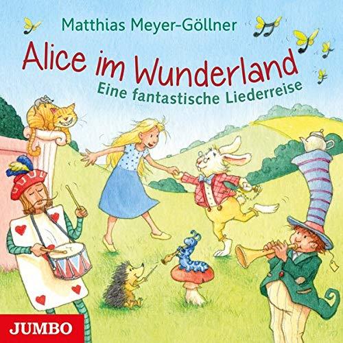 9783833735097: Alice im Wunderland: Eine fantastische Liederreise