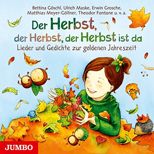9783833735219: Der Herbst, der Herbst, der Herbst ist da: Lieder und Gedichte zur goldenen Jahreszeit
