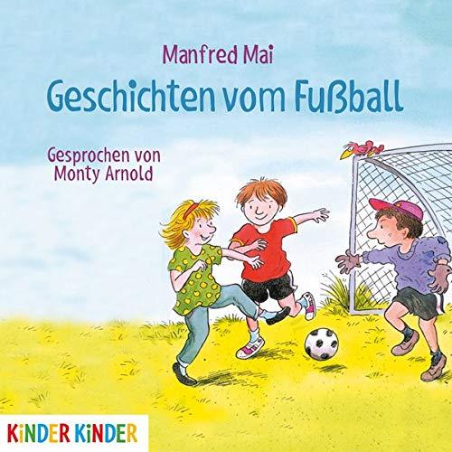 Geschichten vom Fußball: Manfred Mai