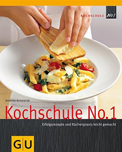 9783833802751: Kochschule No 1 (Autoren-Kochbücher)