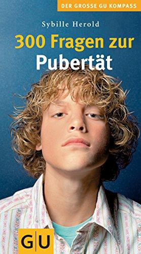 9783833805196: 300 Fragen zur Pubert�t