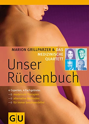 9783833807435: Das medizinische Quartett: Unser Rückenbuch