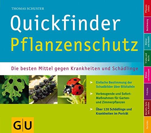 9783833807916: Quickfinder Pflanzenschutz: Die besten Mittel gegen Krankheiten und Schädlinge