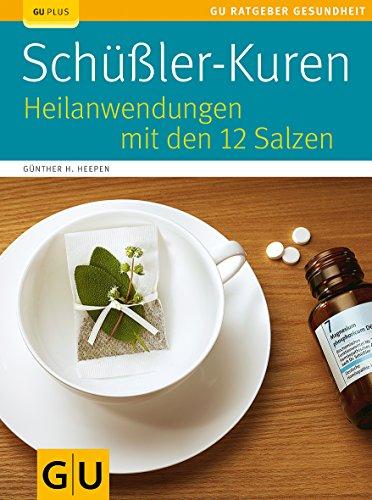 9783833814013: Schüßler-Kuren: Heilanwendungen mit den 12 Salzen