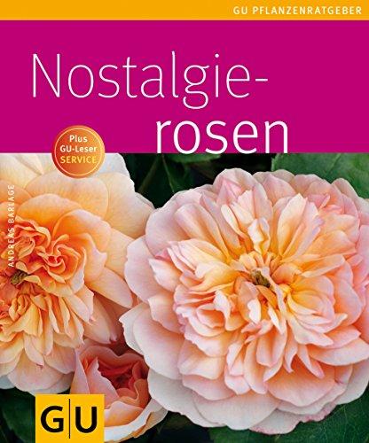 9783833814211: Nostalgierosen