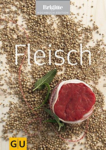9783833815065: Fleisch. Brigitte Kochbuch Edition
