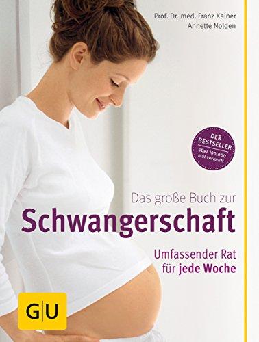 9783833815775: Das große Buch zur Schwangerschaft: Umfassender Rat für jede Woche