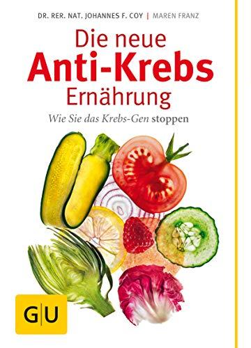 9783833816635: Die neue Anti-Krebs-Ernährung