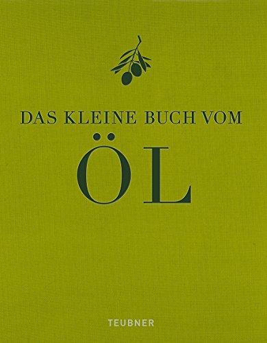 9783833819117: Das kleine Buch vom Öl