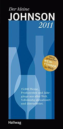9783833819193: Der kleine Johnson 2011: 15.000 Weine, Produzenten und Jahrgänge aus aller Welt