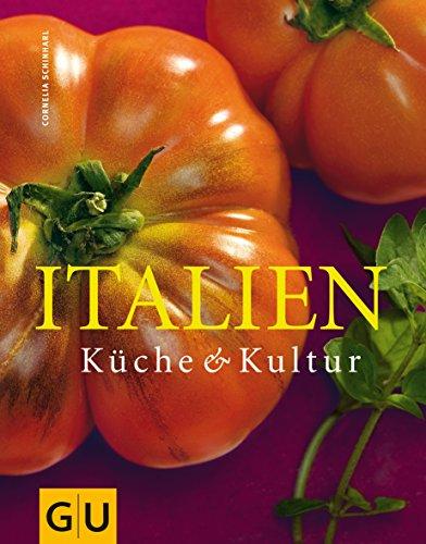 Italien: Küche & Kultur (Für die Sinne) - Schinharl, Cornelia