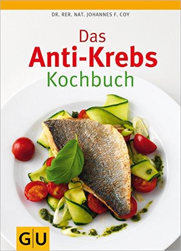 9783833820823: Das Anti-Krebs-Kochbuch