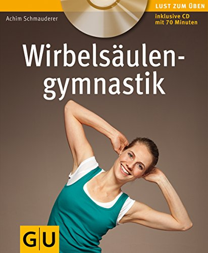 Wirbelsäulengymnastik (mit Audio.CD) (GU Multimedia) - Schmauderer, Achim