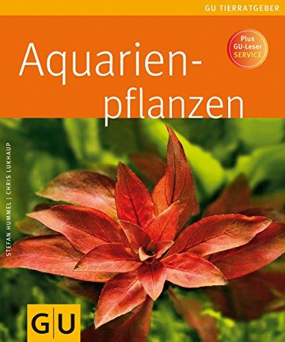 Aquarienpflanzen - Hummel, Stefan