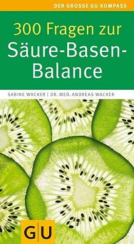 9783833821196: 300 Fragen zur Säure-Basen-Balance