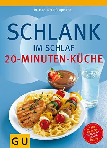 9783833821257: Schlank im Schlaf: 20-Minuten Küche: Ãœber 100 Insulin-Trennkost-Rezepte für morgens, mittags, abends (Diät & Gesundheit)