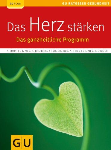 9783833821721: Das Herz stärken: Das ganzheitliche Programm