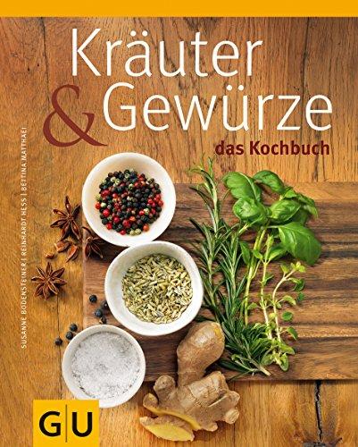 9783833822629: Kräuter & Gewürze - Das Kochbuch