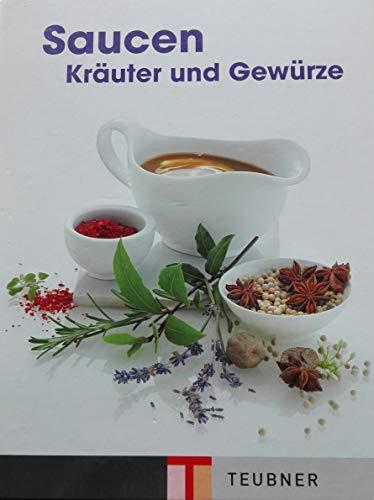 9783833823275: Les sauces, les herbes et les épices