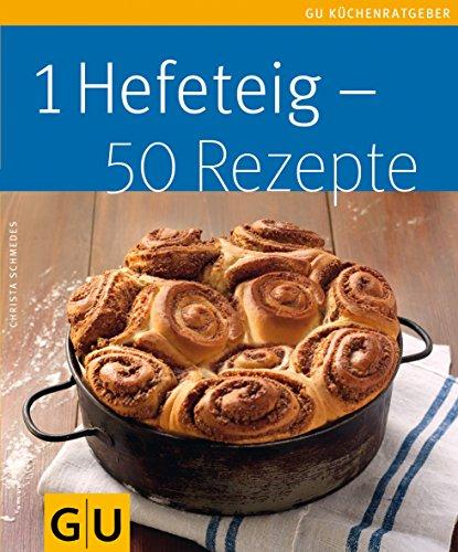 9783833823930: 1 Hefeteig - 50 Rezepte
