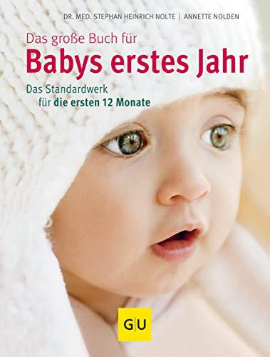9783833825330: Das große Buch für Babys erstes Jahr: Das Standardwerk für die ersten 12 Monate