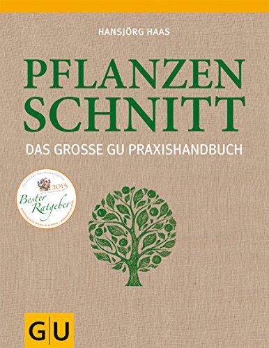 9783833825361: Das große GU Praxishandbuch Pflanzenschnitt