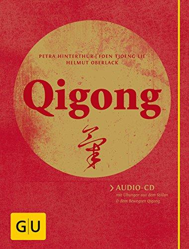 9783833828324: Qigong (mit Audio-CD): Audio-CD mit Übungen aus dem Stillen und dem Bewegten Qigong