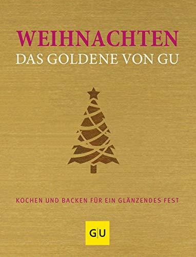 9783833833120: Weihnachten! Das Goldene von GU