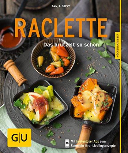 Raclette: Graefe und Unzer Verlag