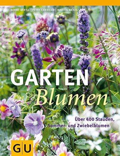 9783833834479: Gartenblumen: Über 400 Stauden, Sommer- und Zwiebelblumen