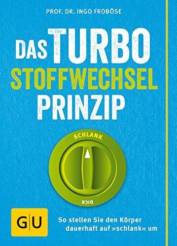 9783833834981: Das Turbo-Stoffwechsel-Prinzip