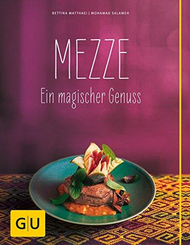 9783833836060: Mezze: Ein magischer Genuss