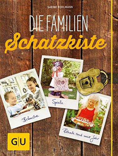 9783833836206: Die Familienschatzkiste: Bräuche, Rituale, Spiele & Rezepte rund ums Jahr