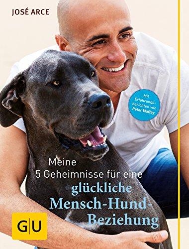 9783833836817: Meine 5 Geheimnisse f�r eine gl�ckliche Mensch-Hund-Beziehung