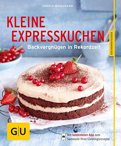 9783833839658: Kleine Expresskuchen: Backvergnügen in Rekordzeit