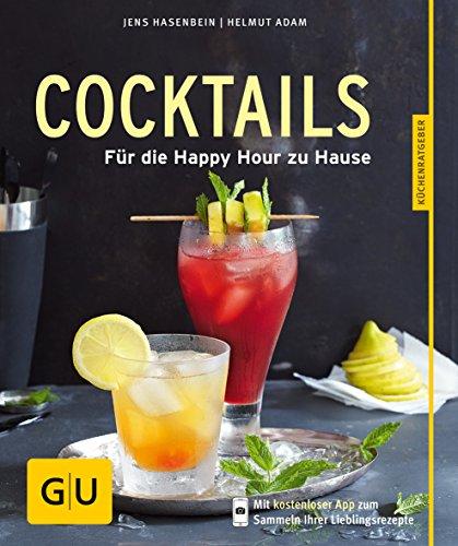 9783833841231: Cocktails: Für die Happy Hour zu Hause