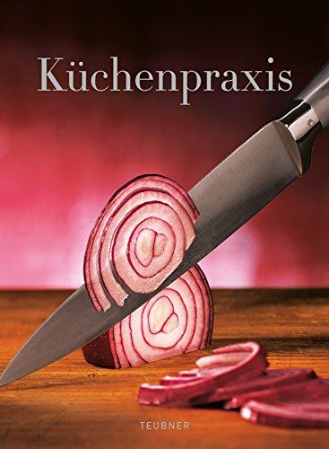 9783833842405: TEUBNER Küchenpraxis