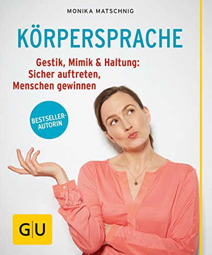 Gestik und Mimik als Mittel der Kommunikation (German Edition)