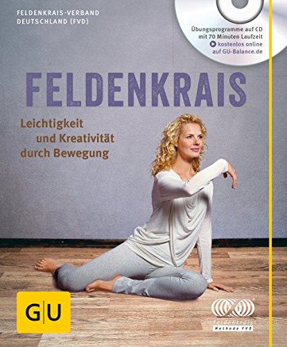 9783833848575: Feldenkrais (mit CD): Leichtigkeit und Kreativität durch Bewegung